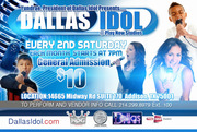 Introducing **DALLAS IDOL** Performers Sign Up Now!!