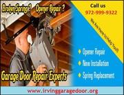 Emergency Garage Door Spring Repair for $25.95 Irving Dallas,  TX